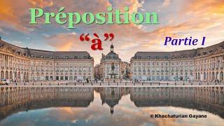Урок #92: Предлог à / Préposition à. Учим французские предлоги. Французский язык