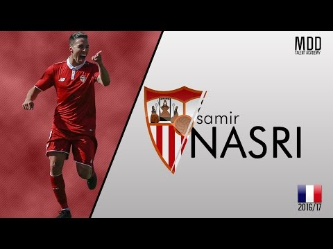 Samir Nasri | Sevilla | Goals, Skills, Assists | 2016/17 - HD