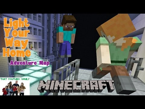 Light Your Way Home Adventure Map / That YouTub3 Family