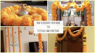 How To Decorate Your Home For Small Functions And Festivals||flower Decor