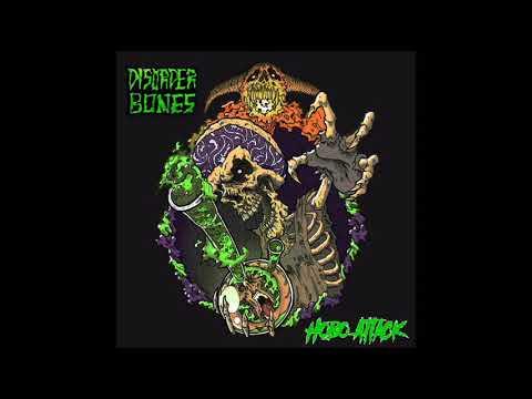 Disorder Bones -  Hobo Attack (Full Album, 2019)