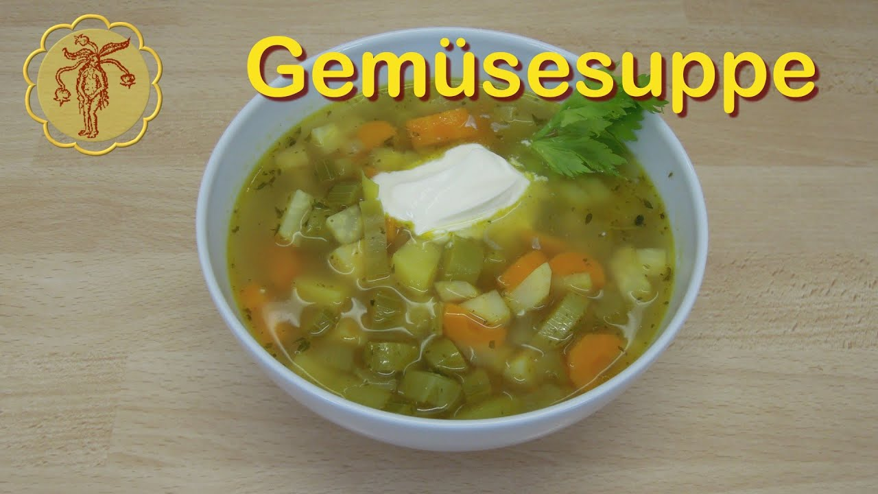 Gemüsesuppe - YouTube