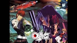 "Outlaw Star Opening Theme - ""Through The Night"""