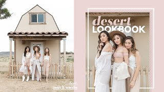 Desert Lookbook ft. Jenn Im & Weylie