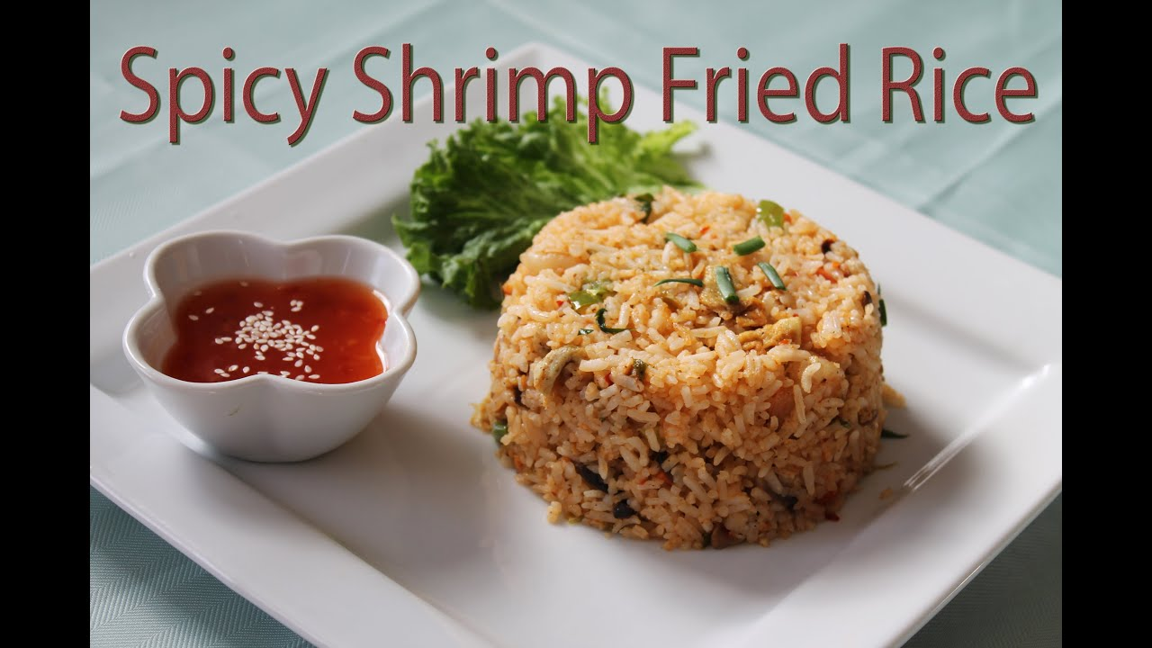 Spicy Shrimp Fried Rice - YouTube