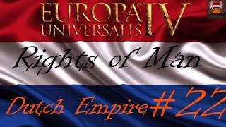 let s play eu4 rights of man the dutch empire ep22