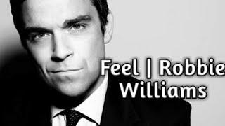 Lyric & terjemahan (Feel   Robbie Williams)