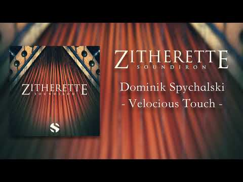 Zitherette   Dominik Spychalski - Velocious Touch