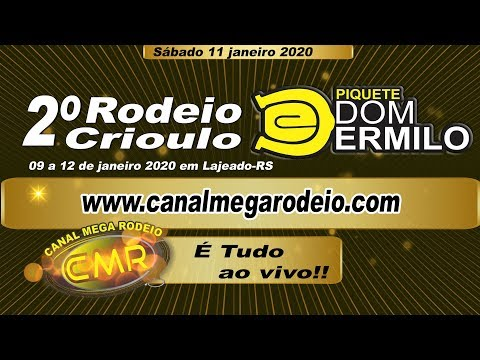 2º Rodeio Piquete Dom Ermilo -  Sabado 11 janeiro 2020 - Lajeado-RS