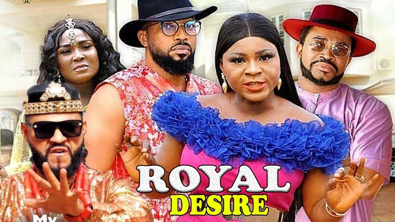 Download ROYAL DESIRE COMPLETE SEASON 1&2 - NEW MOVIE|2021 LATEST NIGERIAN NOLLYWOOD MOVIE