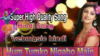 Ham Tumko Nigaho Me || Super High Quality Song || Garv (2004) || Webmusic Hindi.