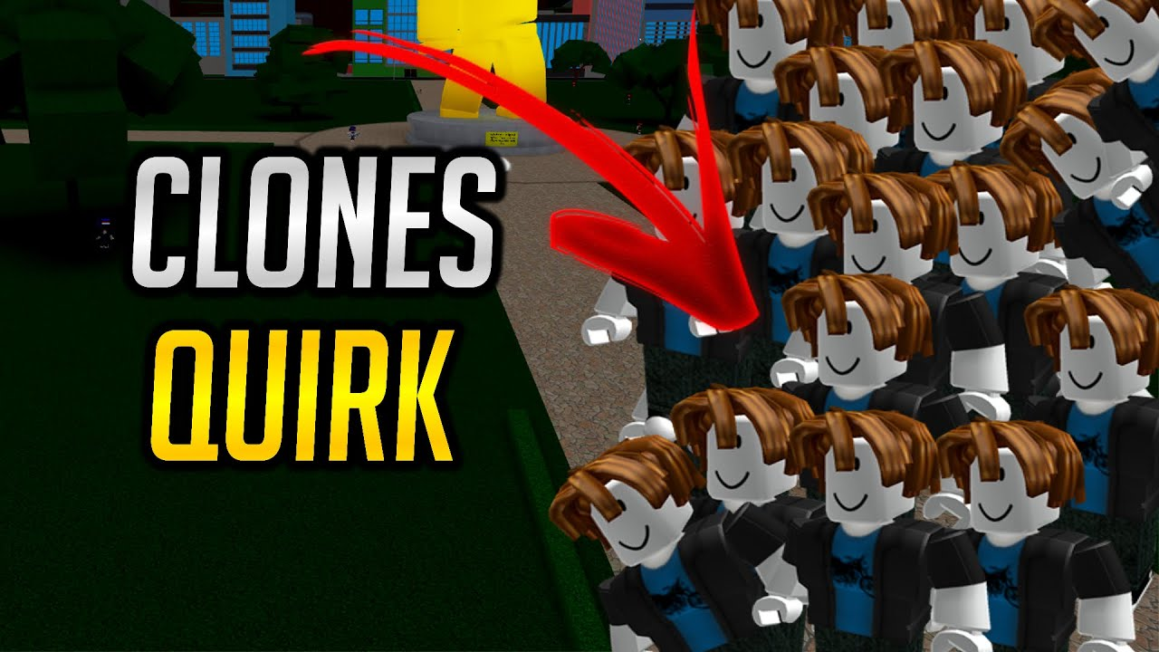 New Clones Quirk Showcase In Boku No Roblox Remastered Youtube