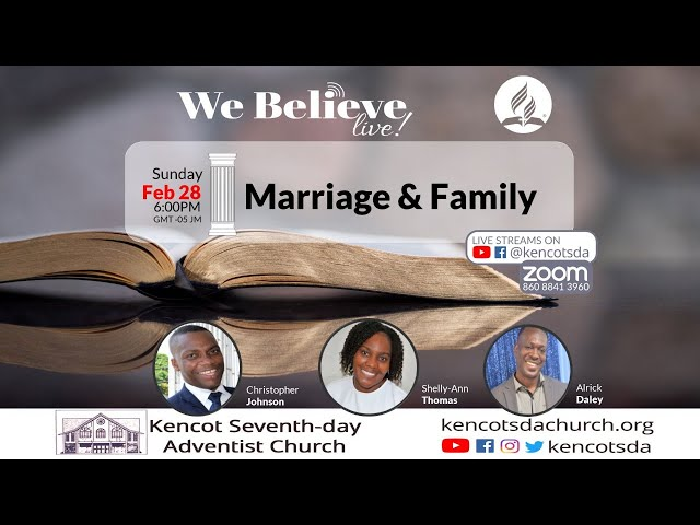"""We Believe - """"Marriage and the Family"""