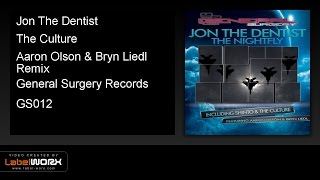Jon The Dentist - The Culture (Aaron Olson & Bryn Liedl Remix)