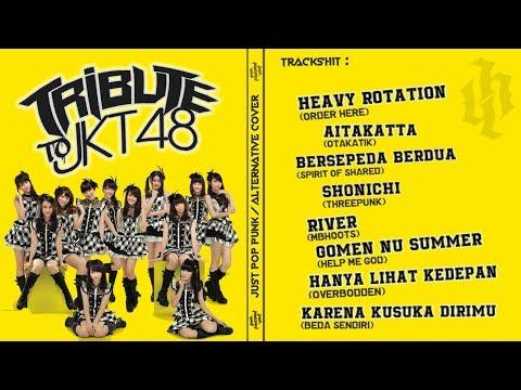 TRIBUTE TO JKT48 (Pop Punk/Alternative Version) |Kompilasi|