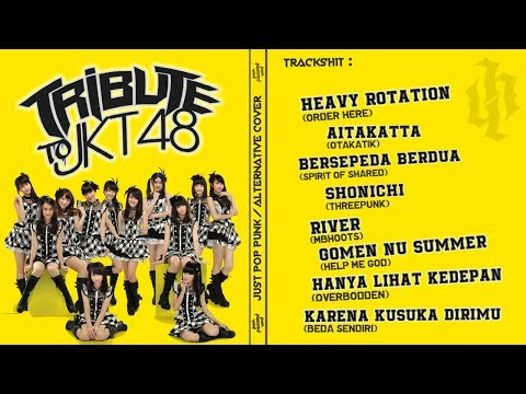 TRIBUTE TO JKT48 (Pop Punk/Alternative Version) |Kompilasi|