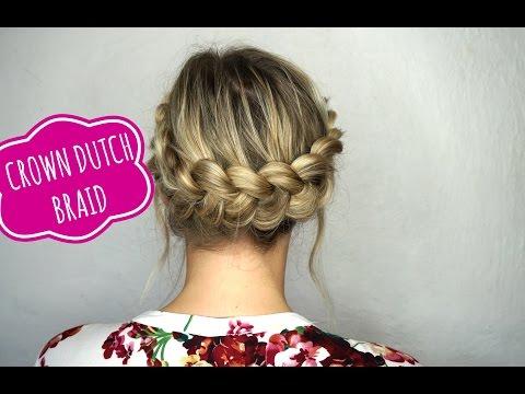 Easy Crown Dutch Braid Tutorial On Medium Hair