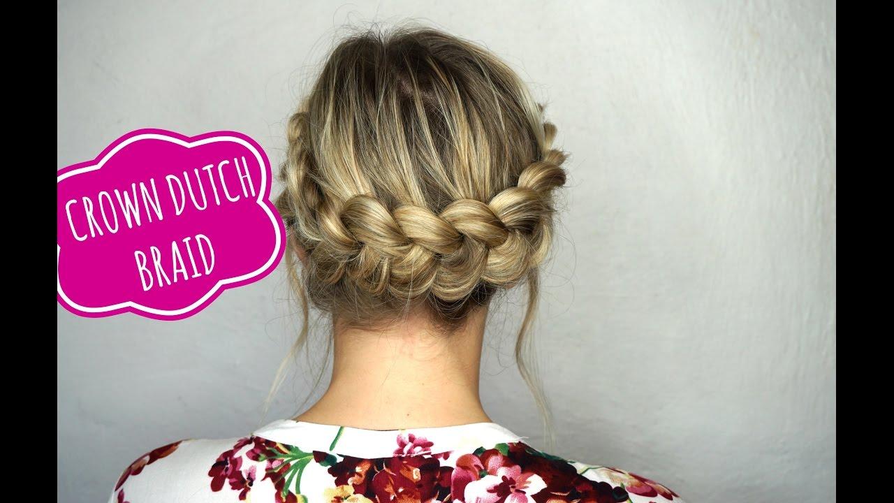 Easy Crown Dutch Braid Tutorial on Medium Hair - YouTube