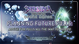 Dissidia: Opera Omnia - Future Pull Planning - Be Ready with YOUR Gems for almost a Year!