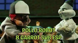 Pollo Robot - 8 Carrot - Elmer Gruñon VS Bugs Bunny [SUB ESPAÑOL]