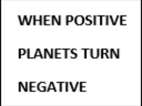 When positive planets turn negative