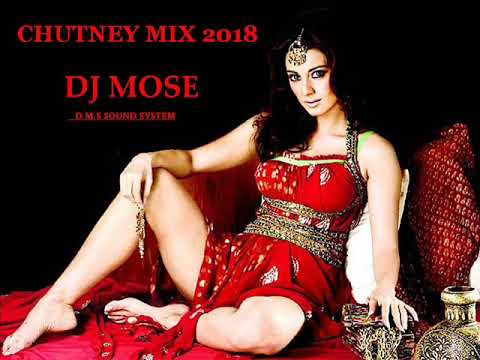 Chutney Mix 2018 By Dj Mose