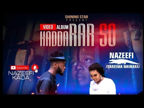 Download Nazeefi kada _Kaddarar so  episode ( 3 ) _official_audio 2021