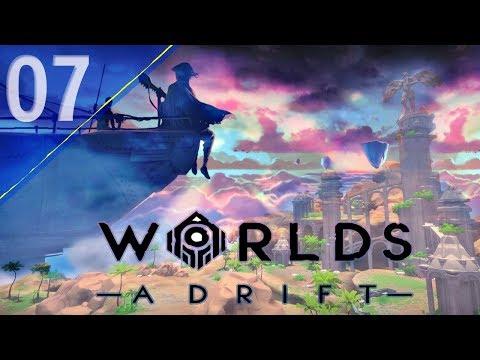 It Has The Stuck   Worlds Adrift #7