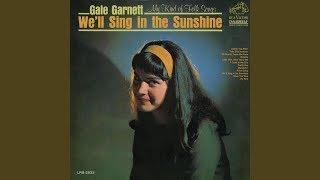 Gale Garnett - We'll Sing in the Sunshine ☀️ 1 HOUR ☀️