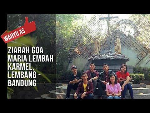 Wahyu As Ziarah Goa Maria Lembah Karmel, Lembang - Bandung