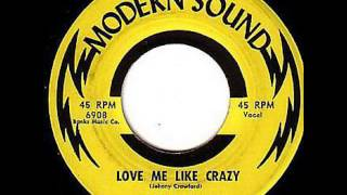 "Doc Starkes and the Nite Riders ""Love Me Like Crazy"""