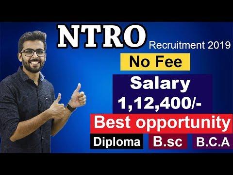 NTRO Recruitment 2019 | BEST Opportunity | Salary 1,12,400 | latest job notifications 2019