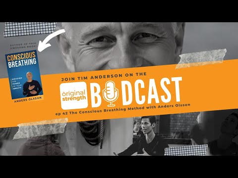BodCast Episode 42: The Conscious Breathing Method with Anders Olsson