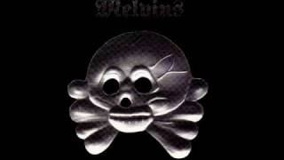 Watch Melvins Way Of The World video