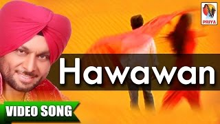 VEER SUKHWANT | HAWAWAN | LATEST PUNJABI SONG | OFFICIAL FULL VIDEO HD