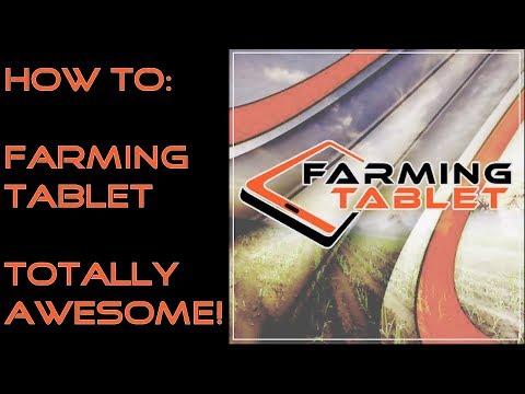 How to: Farming tablet - A totally awesome mod!