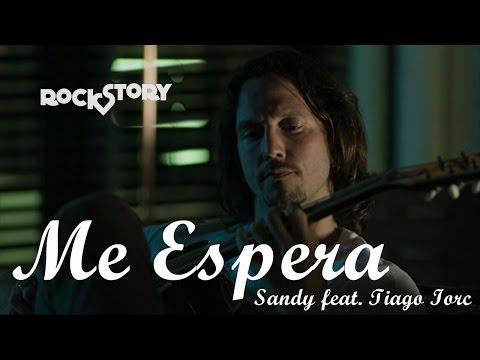 Me Espera - Sandy feat. Tiago Iorc | Rock Story C/ Letra