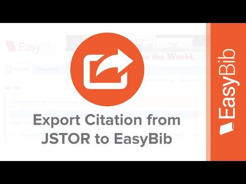 Export Citations from JSTOR into EasyBib - EasyBib.com