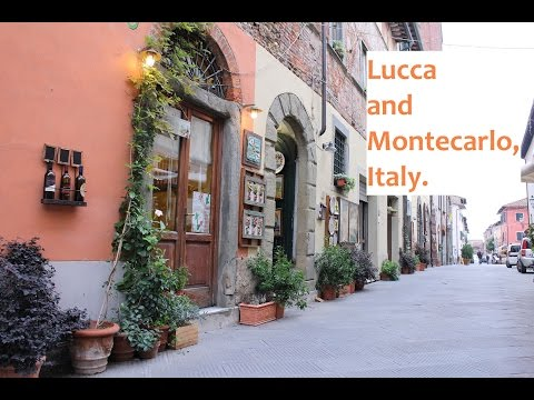 Lucca and Montecarlo in Tuscany, Italy. A walking tour.