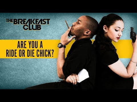 Are You A Ride Or Die Chick? What's The Craziest Thing You Ever Did?
