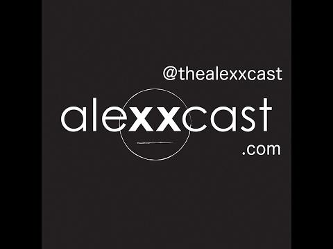 Episode 286 Live Alexxcast w/ Steph
