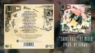 The Underachievers - Saint Paul ft. Mello (Audio)