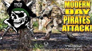 MODERN DAY PIRATES ATTACK!