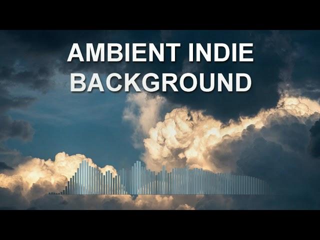 Ambient Indie Background