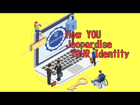 How You Jeopardise Your Identity