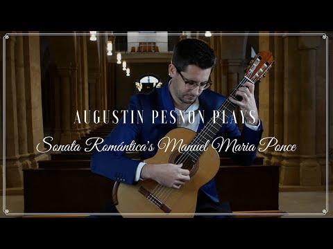 PGF Series - Augustin Pesnon plays Sonata Romántica's Manuel Maria Ponce
