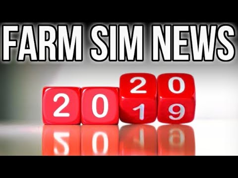 LAST FARM SIM NEWS OF 2019! HAPPY NEW YEAR!