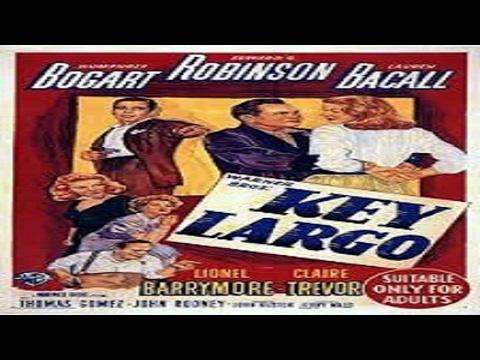 1948 - Key Largo / Paixões Em Fúria
