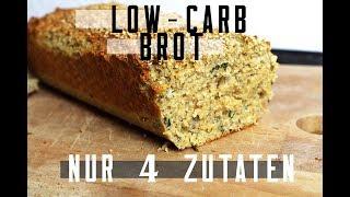 LOW CARB BROT | NUR 4 ZUTATEN