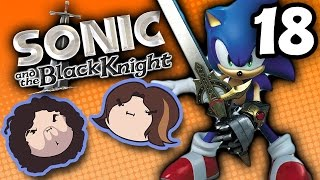 Sonic and the Black Knight: Reckless Abandon - PART 18 - Game Grumps